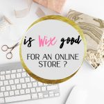 is wix good for online store?