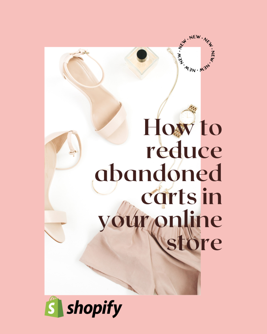How to reduce abandoned carts in your online store shopify fashion store